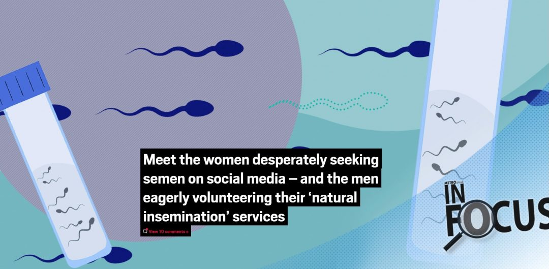 Meet the women desperately seeking semen on social media - Metro magazine ft. Miranda Christophers